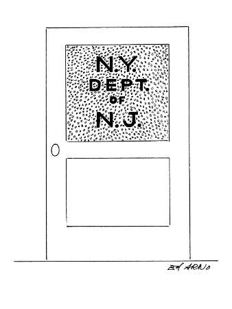A door sign reads: 'N.Y. Dept. of N.J.' - New Yorker Cartoon