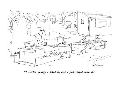 """""""I started young, I liked it, and I just stayed with it."""" - New Yorker Cartoon"""