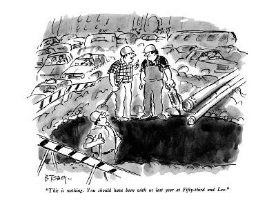 """""""This is nothing.  You should have been with us last year at Fifty-third a…"""" - New Yorker Cartoon"""