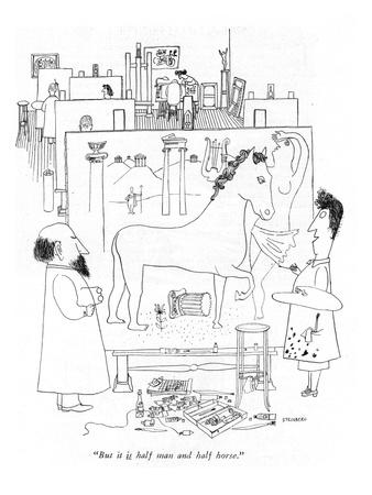 """But it is half man and half horse."" - New Yorker Cartoon"