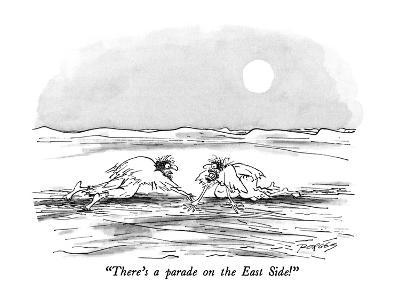 """""""There's a parade on the East Side!"""" - New Yorker Cartoon"""