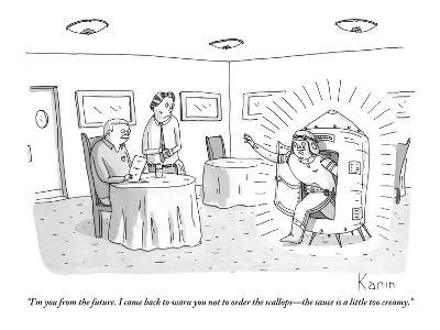 """""""I'm you from the future. I came back to warn you not to order the scallop…"""" - New Yorker Cartoon"""