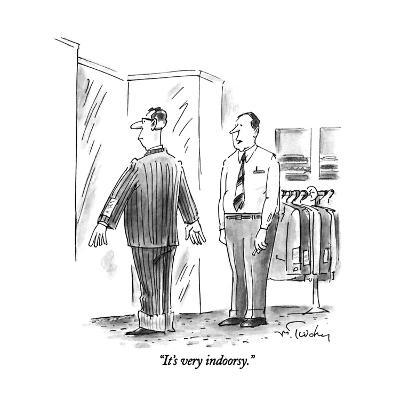 """It's very indoorsy."" - New Yorker Cartoon"