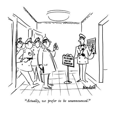 actually we prefer to be unannounced new yorker cartoon premium Magazine Shoot follow us on
