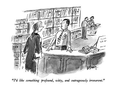"""I'd like something profound, witty, and outrageously irreverent."" - New Yorker Cartoon"