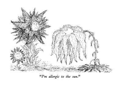 """I'm allergic to the sun."" - New Yorker Cartoon"
