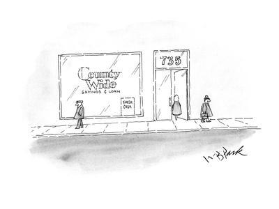 """Country Wide"" Bank has sign in it's window ""Fresh Cash"". - New Yorker Cartoon"
