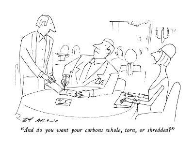 """And do you want your carbons whole, torn, or shredded?"" - New Yorker Cartoon"