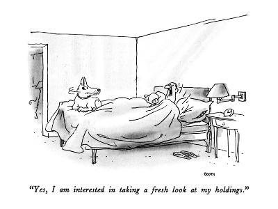 """""""Yes, I am interested in taking a fresh look at my holdings."""" - New Yorker Cartoon"""