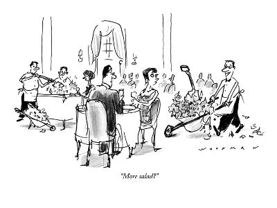 """More salad?"" - New Yorker Cartoon"