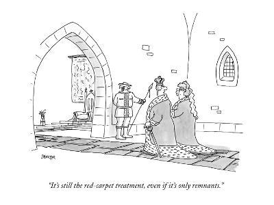 """""""It's still the red-carpet treatment, even if it's only remnants."""" - New Yorker Cartoon"""