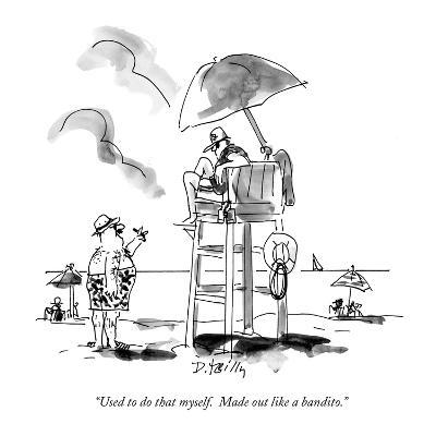 """""""Used to do that myself.  Made out like a bandito."""" - New Yorker Cartoon"""
