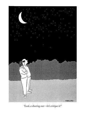 """Look, a shooting star—let's critique it!"" - New Yorker Cartoon"