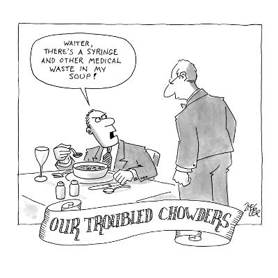Our Troubled Chowders - New Yorker Cartoon
