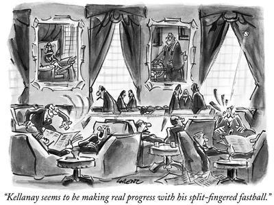 """""""Kellanay seems to be making real progress with his split-fingered fastbal…"""" - New Yorker Cartoon"""