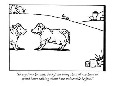 """Every time he comes back from being sheared, we have to spend hours talki…"" - New Yorker Cartoon"
