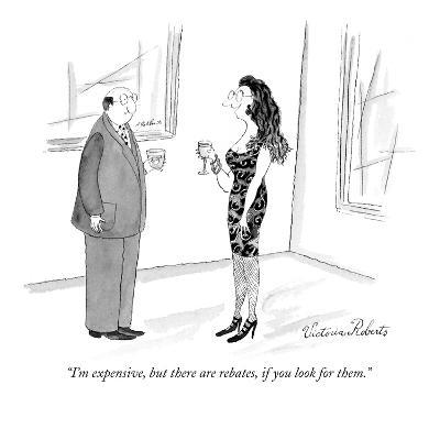 """""""I'm expensive, but there are rebates, if you look for them."""" - New Yorker Cartoon"""