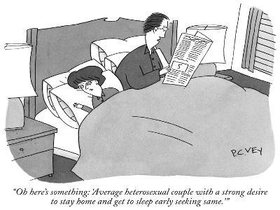 """""""Oh here's something: 'Average heterosexual couple with a strong desire to…"""" - New Yorker Cartoon"""