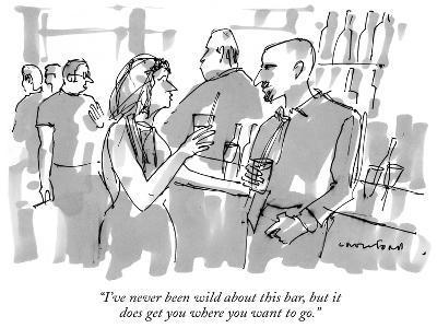 """""""I've never been wild about this bar, but it does get you where you want t…"""" - New Yorker Cartoon"""