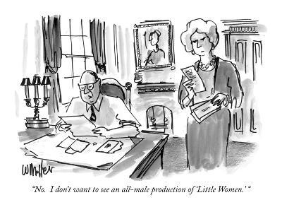 """""""No.  I don't want to see an all-male production of 'Little Women.' """" - New Yorker Cartoon"""