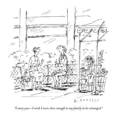"""I envy you—I wish I were close enough to my family to be estranged."" - New Yorker Cartoon"