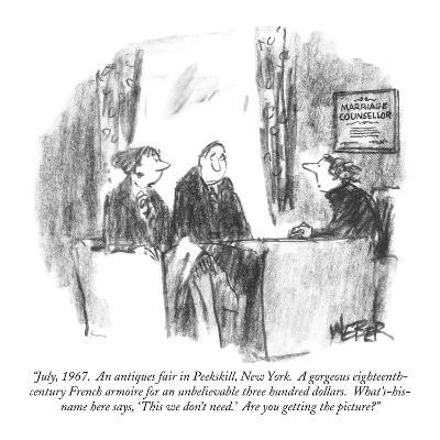 """July, 1967.  An antiques fair in Peekskill, New York.  A gorgeous eightee…"" - New Yorker Cartoon"