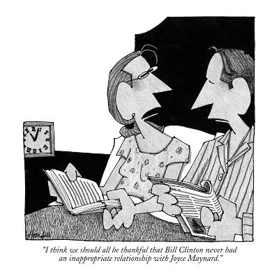 """I think we should all be thankful that Bill Clinton never had an inapprop…"" - New Yorker Cartoon"