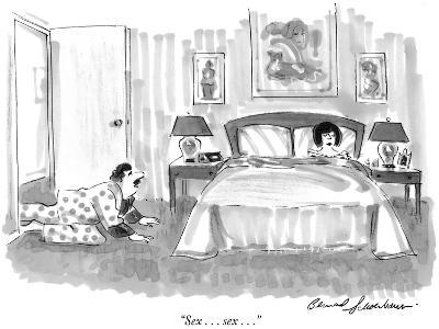 """Sex . . . sex . . ."" - New Yorker Cartoon"