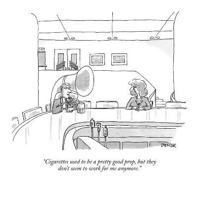 """""""Cigarettes used to be a pretty good prop, but they don't seem to work for…"""" - New Yorker Cartoon"""