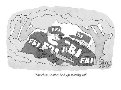 """""""Somehow or other he keeps spotting us!"""" - New Yorker Cartoon"""