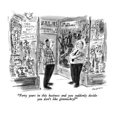 """""""Forty years in this business and you suddenly decide you don't like gimmi…"""" - New Yorker Cartoon"""