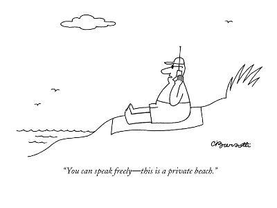 """You can speak freely—this is a private beach."" - New Yorker Cartoon"