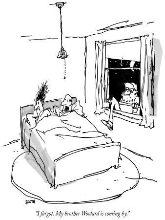 """I forgot. My brother Woolard is coming by."" - New Yorker Cartoon"