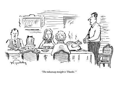 """""""The takeaway tonight is 'Thanks.' """" - New Yorker Cartoon"""