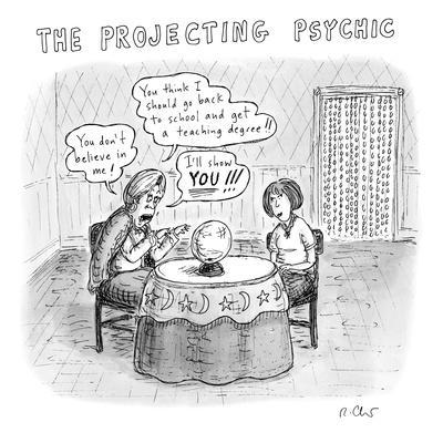 The Projecting Psychic - New Yorker Cartoon