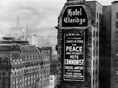 US Communist Election Campaign Sign on the Wall of the Claridge Hotel in Times Square