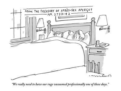 """We really need to have our rugs vacuumed professionally one of these days - New Yorker Cartoon"