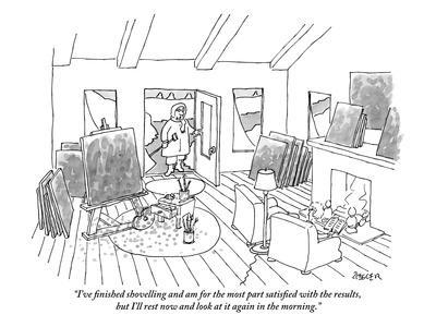 """I've finished shovelling and am for the most part satisfied with the resu…"" - New Yorker Cartoon"