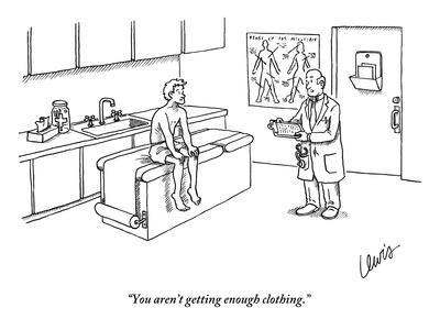 """You aren't getting enough clothing."" - New Yorker Cartoon"