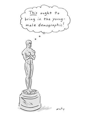 """An Oscar statue with breasts thinking """"This ought to bring in the young de… - New Yorker Cartoon"""