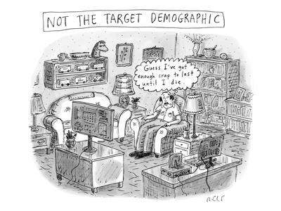 A white, middle-aged male is deemed: not the target demographic. In his li… - New Yorker Cartoon