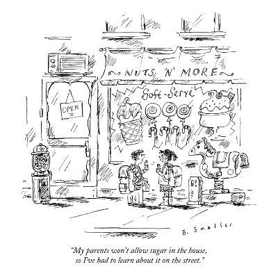 """""""My parents won't allow sugar in the house, so I've had to learn about it …"""" - New Yorker Cartoon"""