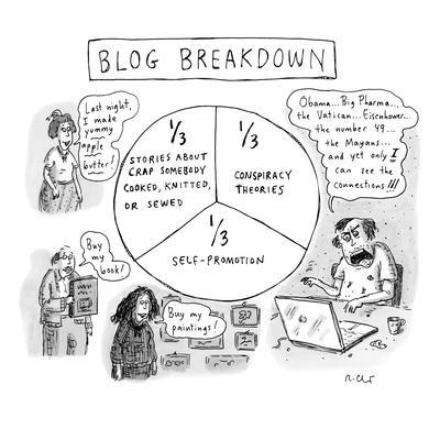 """CAPTIONLESS. Title: """"BLOG BREAKDOWN"""" On graph: """"1/3 Crap somebody cooked, …"""" - New Yorker Cartoon"""