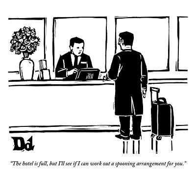 """""""The hotel is full, but I'll see if I can work out a spooning arrangement …"""" - New Yorker Cartoon"""