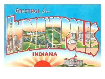 Greetings from Indianapolis, Indiana