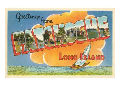 Greetings from Patchogue, Long Island, New York