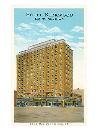 Hotel Kirkwood, Des Moines, Iowa