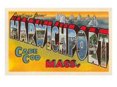 Greetings from Harwichport, Mass.