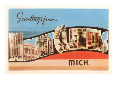 Greetings from Mount Clemens, Michigan