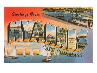 Greetings from Hyannis, Mass.